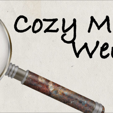 We're Celebrating Cozy Mystery Week All Week.